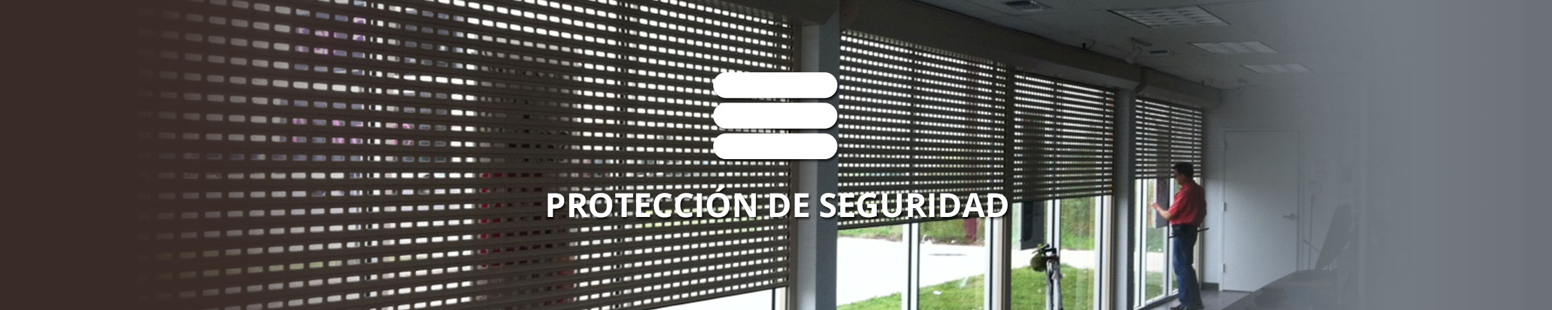Proteccion de Seguridad - Rolltex Shutters
